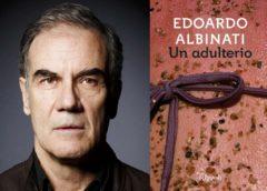 """Edoardo Albinati, """"Un adulterio"""" (Rizzoli)"""