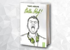 Bella, Prof!: nuova edizione per il romanzo di Fabio Arduini